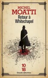 Retour à Whitechapel [Poche]