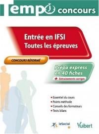 Entrée en IFSI : Toutes les épreuves, collection Tempo concours