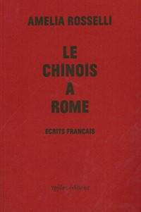 Le Chinois à Rome : Ecrits français