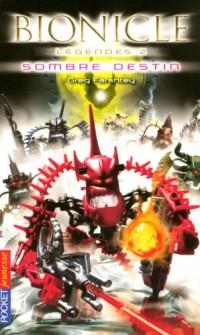 Bionicle, Tome 2 : Sombre destin