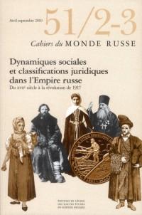 Cahiers du Monde Russe N 51 2 3 Classifications Sociales et Juridiques Dans l Empire Russe