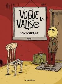 Vogue la valise, Intégrale :