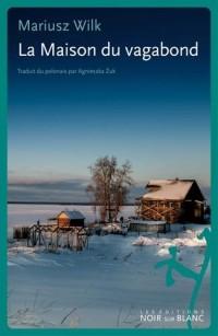 La Maison du vagabond : Le Journal du Nord