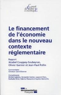 Le financement de l'économie dans le nouveau contexte réglementaire