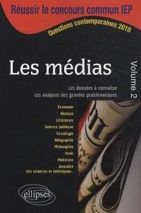Les médias volume 2- IEP 2010 Sciences Po