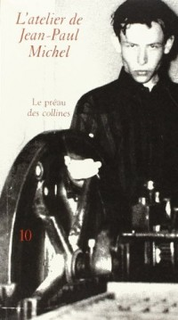 L'Atelier de Jean Paul Michel