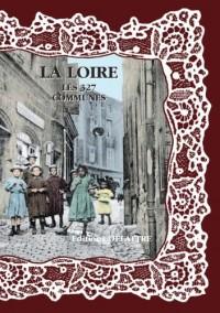 La Loire, les 327 communes