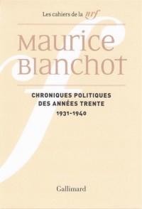 Chroniques politiques des années trente: (1931-1940)