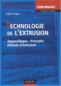 Technologie de l'extrusion
