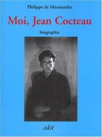 Moi, Jean Cocteau : Biographie