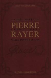 Pierre Rayer (1793-1867): Un demi-siècle de médecine française