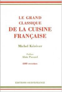 Le Grand Classique de la cuisine française