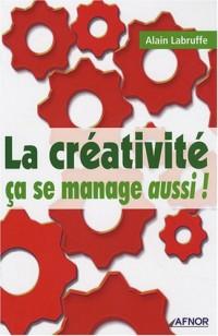 La créativité ça se manage aussi !