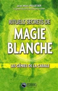 Rituels secrets de magie blanche Les génies de la Cabale