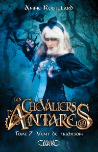 Les Chevaliers d'Antares - Tome 7