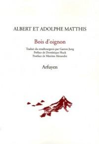 Bois d'oignon : Edition bilingue français-strasbourgeois