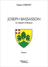 Joseph Bassasson le Medecin d Albanais