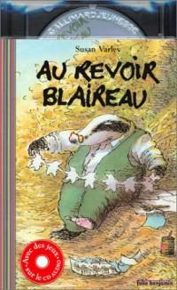 Au revoir blaireau (1 livre + 1 CD audio)
