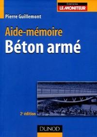 Béton armé : Aide-mémoire