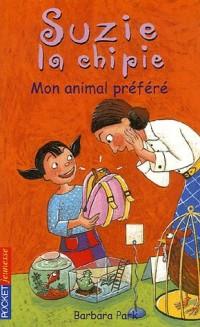 Suzie la chipie, Tome 12 : Mon animal préféré