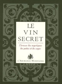 L'or du vin : Tome 2, Le vin secret