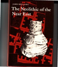 The Neolithic of the Near East (The World of archaeology)