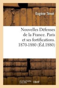 Nouvelles Defenses de la France  ed 1880