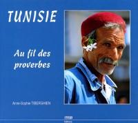 Tunisie : Au fil des proverbes