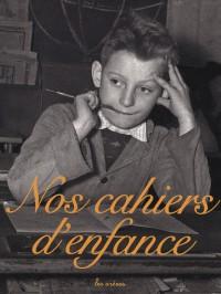 Nos cahiers d'enfance Coffret 3 volumes