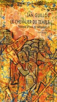 La trilogie d'Arn le Templier, Tome 2 : Le chevalier du Temple