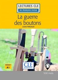 La guerre de boutons - Niveau 1/A1 / Lecture CLE en Français Facile - Livre - 2ème édition