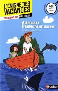 Attention! Dauphins en danger