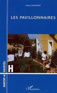 Les pavillonnaires : Etude psychologique d'un mode d'habitat
