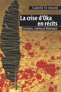 La crise d'Oka en récits : Territoire, cinéma et littérature