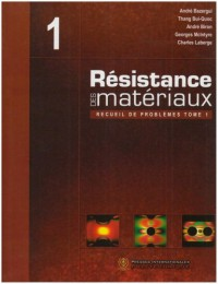 resistance des mateiraux recueil de problemes tome 1 3eme edition