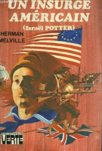Un insurge americain (israel potter)
