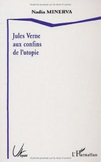 Jules Verne aux confins de l'utopie