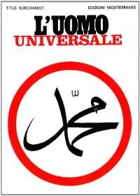 L'uomo universale. Antologia dell'opera Al-Insan-Al.Kamil.