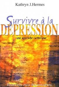 Survivre à la dépression : Une approche catholique