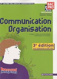 Communication organisation 2e Bac pro : Avec préparation au BEP MSA