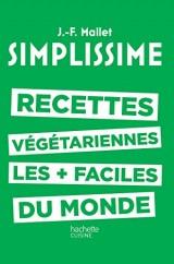 Les recettes végétariennes les plus faciles du monde