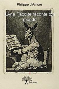 L'Ane Paco Te Raconte Ton Monde
