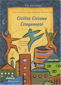 Civilité, civisme, citoyenneté