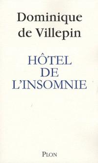 Hôtel de l'insomnie