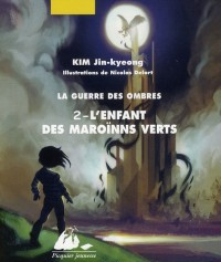 Guerre des ombres 2 (la) - l'enfant des maroinns verts