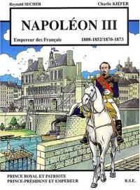Napoléon III : 1808-1852/1870-1873
