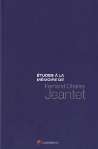 Etudes à la mémoire de F-C Jeantet