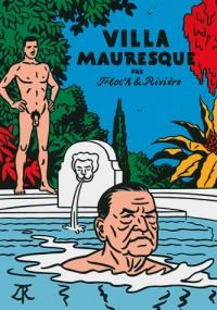 Villa Mauresque: Somerset Maugham et les siens
