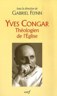 Yves Congar : Théologien de l'Eglise