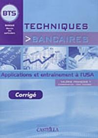 Techniques bancaires BTS : Applications et entraînement à l'U5A Corrigé